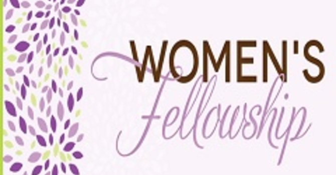 Woman's Fellowship!