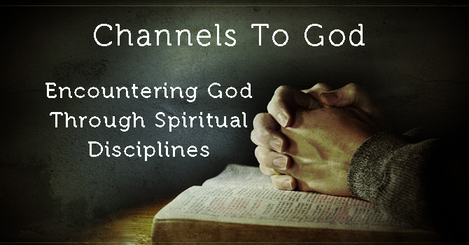 The Spiritual Discipline of Prayer