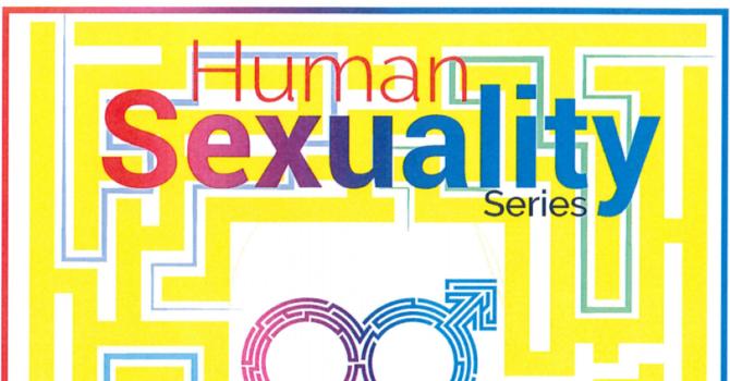 Human Sexuality Series