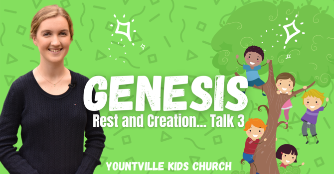 Talk 3 - Rest and Creation