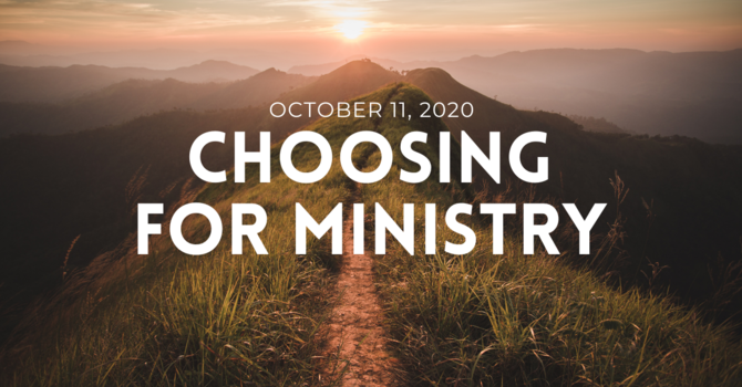 Choosing for Ministry