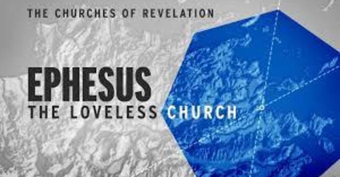 """Church at Ephesus"" P.M. Service"