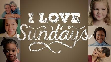 I Love Sundays