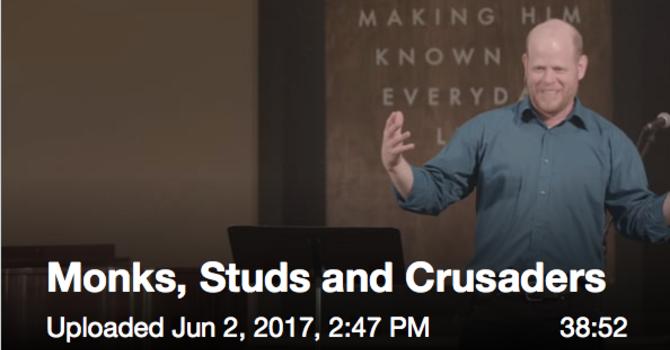 Monks, Studs, & Crusaders image