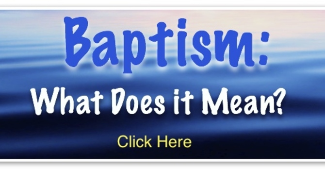 Baptism: What Does It Mean