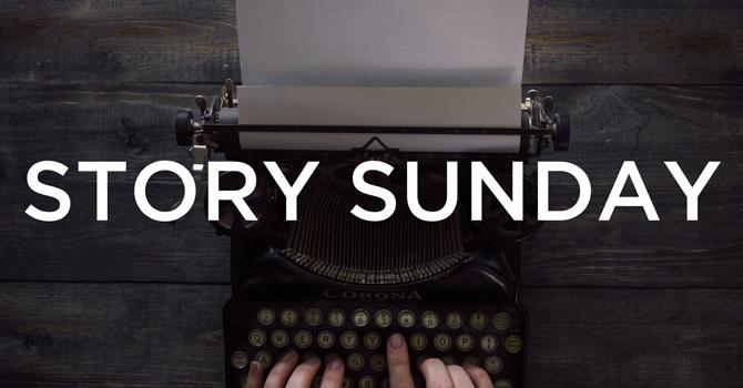 Story Sunday - Mother's Day
