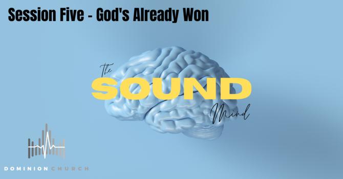 God's Already Won