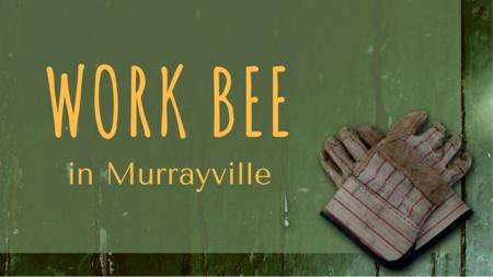 WORK BEE in Murrayville