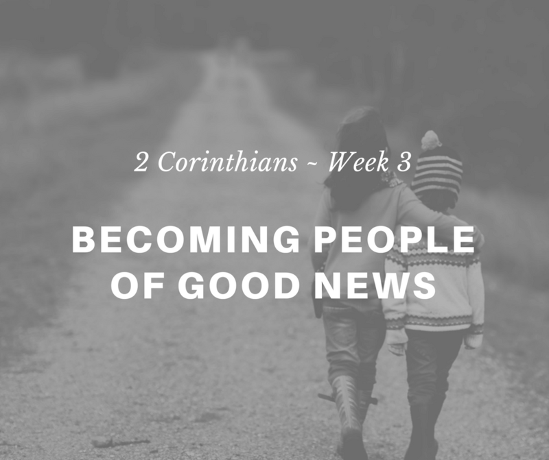 Becoming People of Good News
