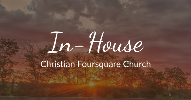 In-House Christian Foursquare Church