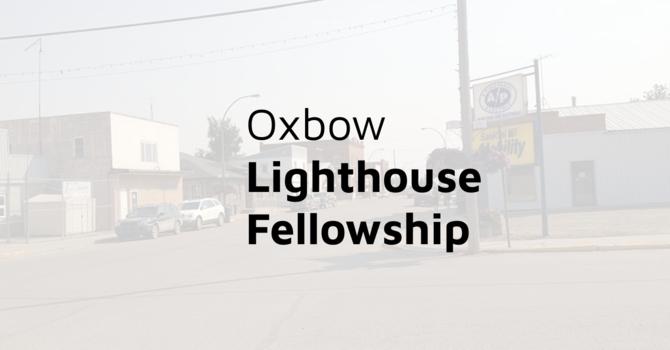 Oxbow Lighthouse Fellowship