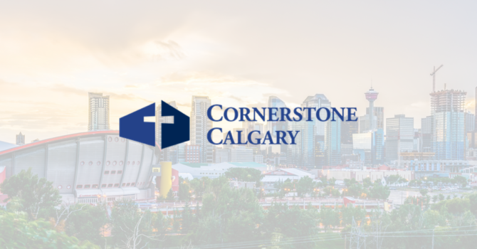 Cornerstone Church Calgary