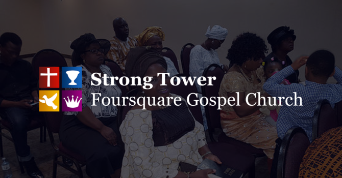 Strong Tower Foursquare Gospel Church