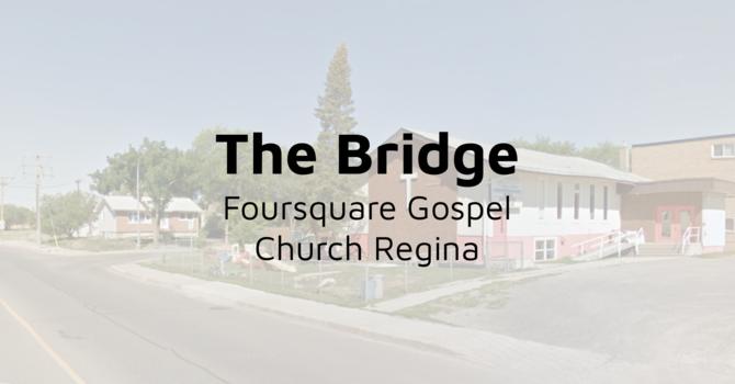 The Bridge Foursquare Gospel Church Regina