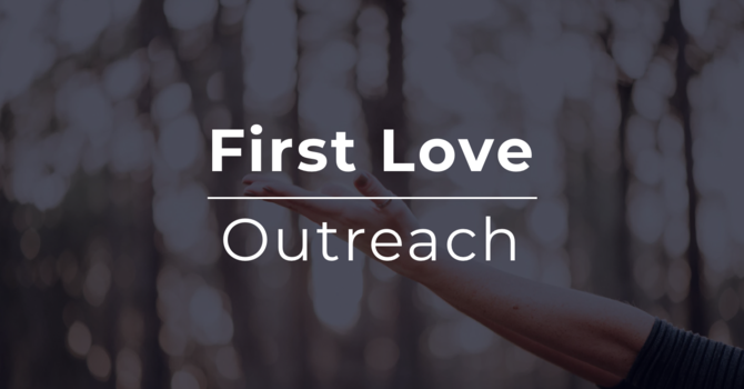First Love Outreach