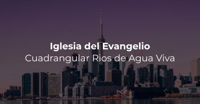 Iglesia del Evangelio Cuadrangular Rios de Agua Viva