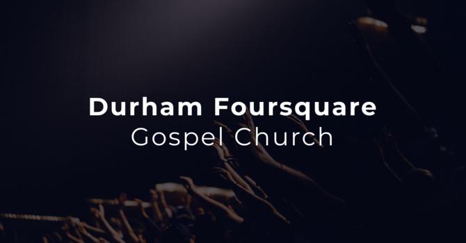 Durham Foursquare Gospel Church