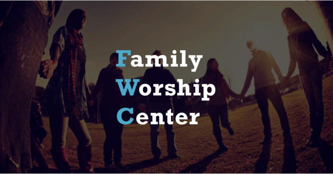 Family Worship Center Foursquare Gospel Church