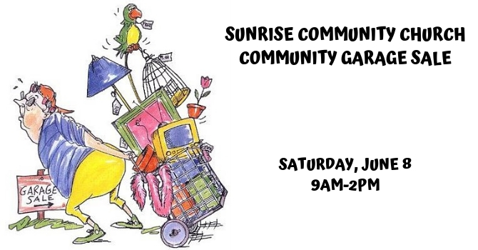 Sunrise Community Church Community Garage Sale