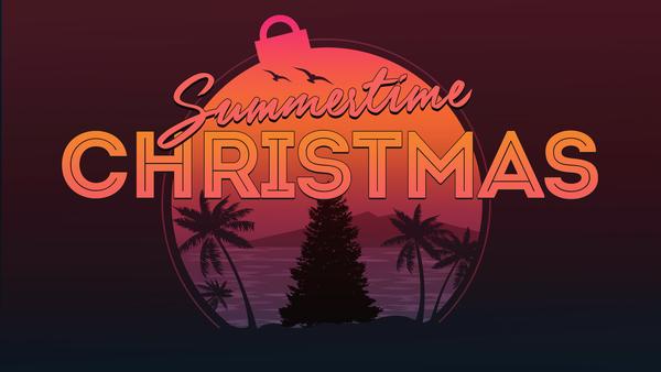 Summertime Christmas