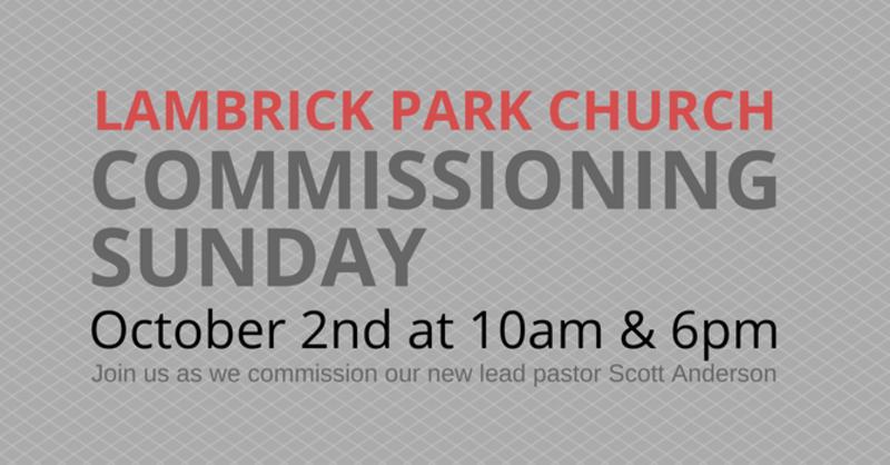 Commissioning Sunday (10am) - Scott Anderson