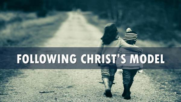 Following Christ's Model