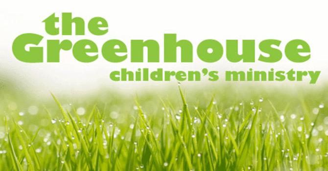 Greenhouse Children's Ministry
