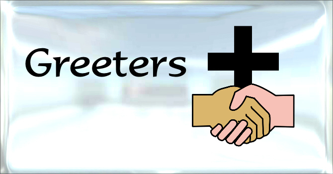 Greeters / Sidepersons