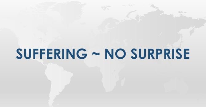 Suffering ~ No Surprise image