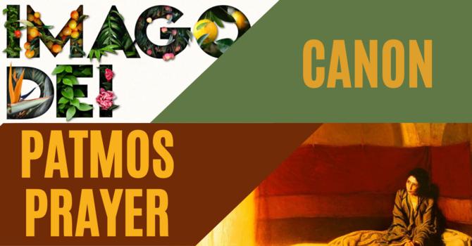 Canon 2020 Update & Patmos Prayer image