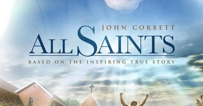 "PWRDF Sponsors ""All Saints"" - The Movie"