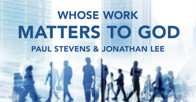 Whose Work Matters To God?