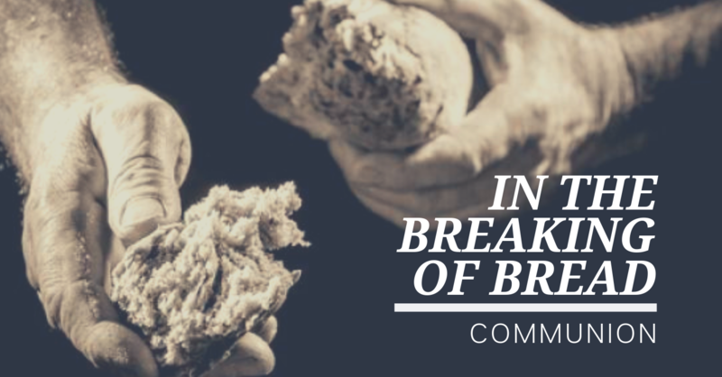 In The Breaking Of Bread