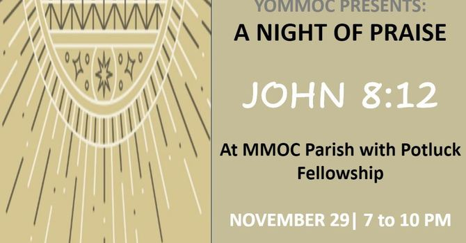 A Night of Praise (and food!) - Come on out! image