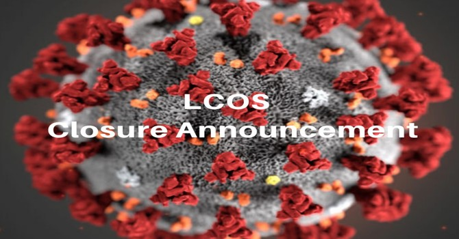 LCOS Closure Announcement image