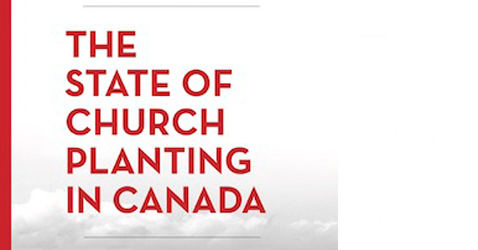 The State of Church Planting in Canada