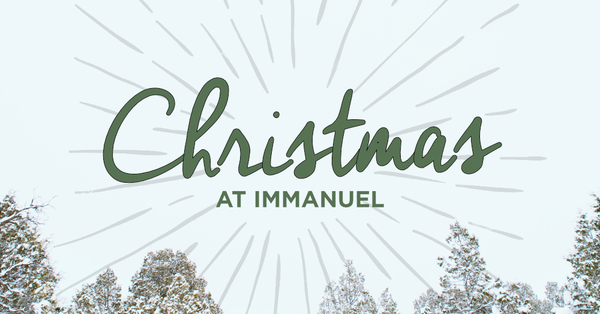 Christmas at Immanuel
