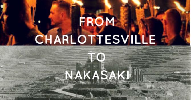"""Sermon """"From Charlottesville to Nagasaki"""" image"""
