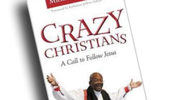 """Sermon """"Crazy for the Kingdom"""" image"""
