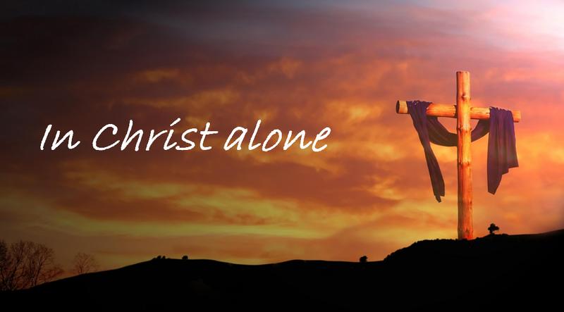 In Christ Alone...