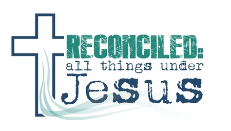 Reconciled: All Things Under Jesus