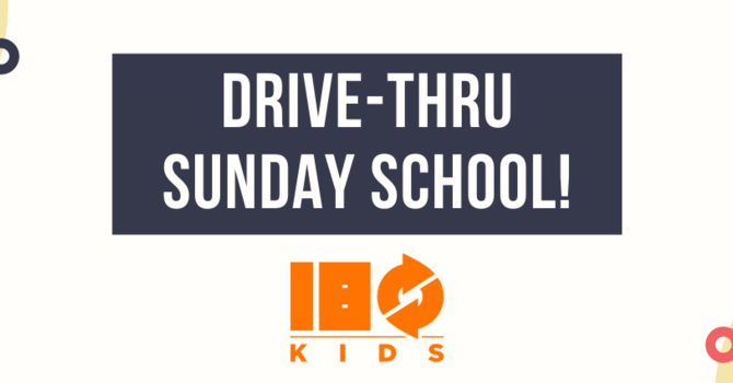 Drive-Thru Sunday School