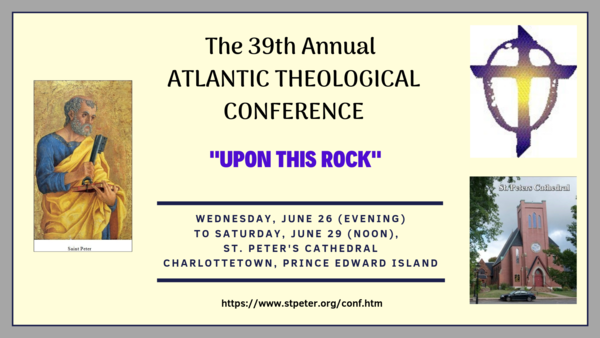 39th annual Atlantic Theological Conference