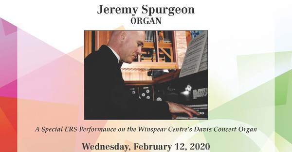 Jeremy Spurgeon in Concert at Winspear Centre