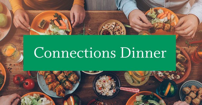 Connections Dinner | Evening Site