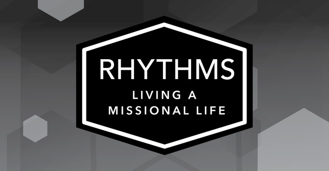 Rhythms: Loving Your Neighbours