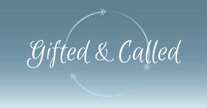 Gifted and Called: Women's Seminar