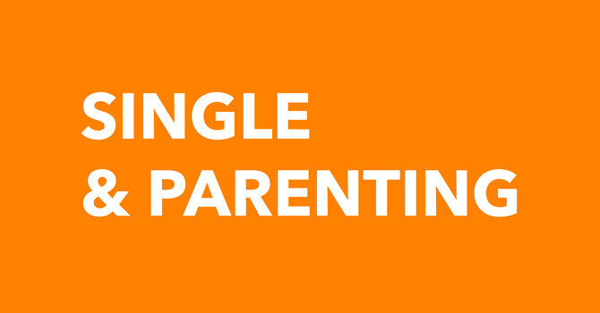 Single & Parenting