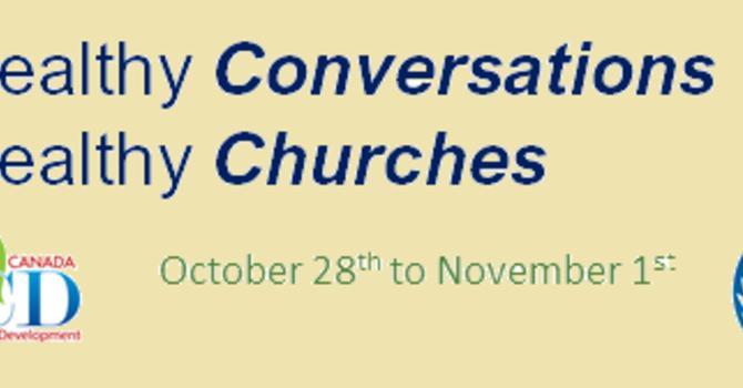 Healthy Conversations ... Healthy Churches