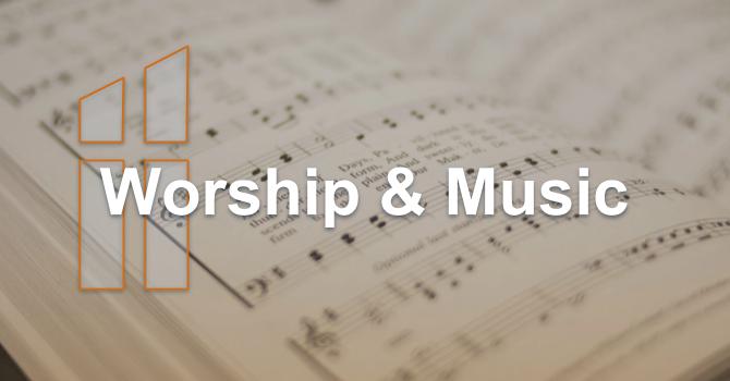 Worship & Music